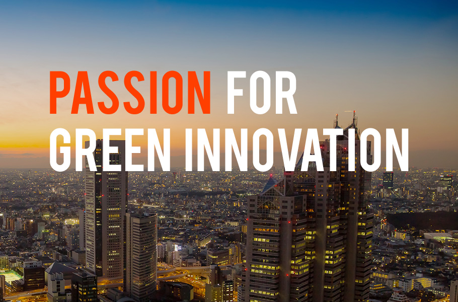 PASSION FOR GREEN INNOVATION